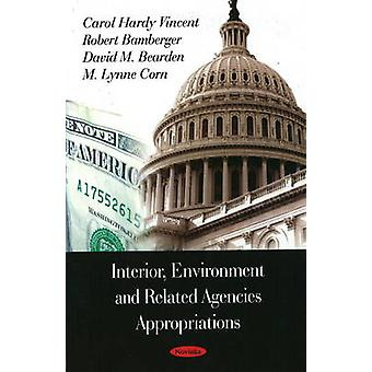 Interior Environment - and Related Agencies Appropriations by Carol H