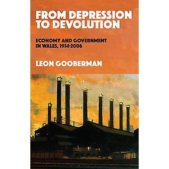 Von Depression zu Devolution-Wirtschaft und Regierung in Wales-1934