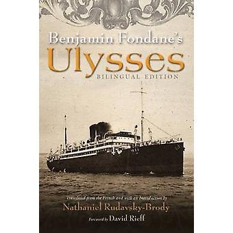 Benjamin Fondane Ulysses przez Benjamin Fondane - Nathaniel Rudavsky-B