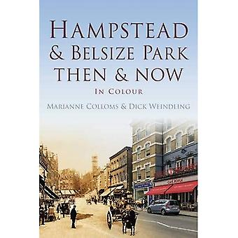 Hampstead et Belsize Park Then and Now (Then and Now (History Press))