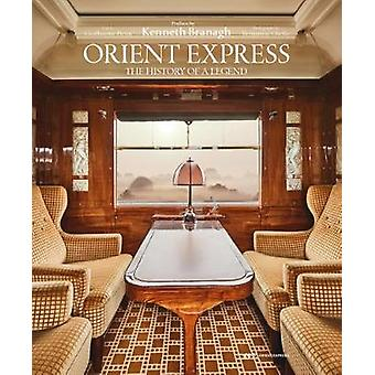 Orient Express - The Story of a Legend by Guillaume Picon - 9781851499