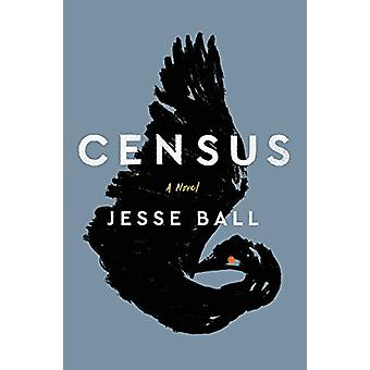 Census by Jesse Ball - 9780062676139 Book