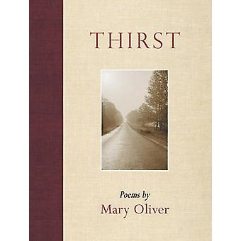 Thirst by Mary Oliver - 9780807068977 Book