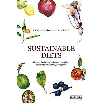 Sustainable Diets by Pamela Mason