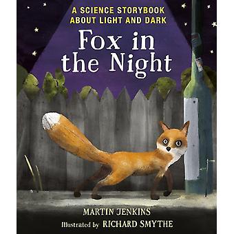 Fox in de nacht een Science Storybook over licht en donker door Martin Jenkins