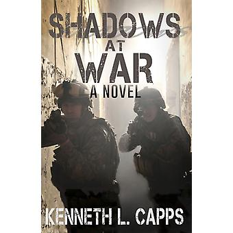 Shadows at War by Kenneth L Capps