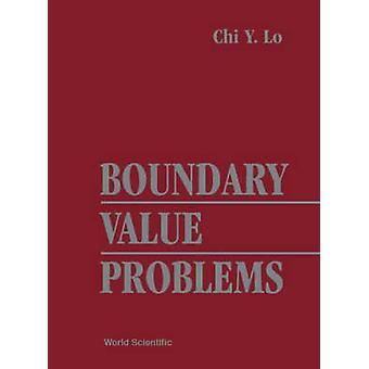 Boundary Value Problems by Chi Y Lo