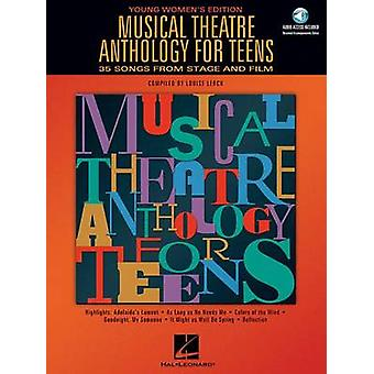 Musical Theatre Anthology for Teens  Young Womens Edition by Compiled by Louise Lerch