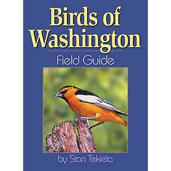Birds of Washington Field Guide by Stan Tekiela - 9781885061300 Book