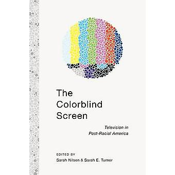 De Colorblind Screen televisie in PostRacial Amerika door Turner & Sarah E.