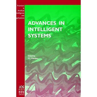 Advances in Intelligent Systems by Morabito & F. C.