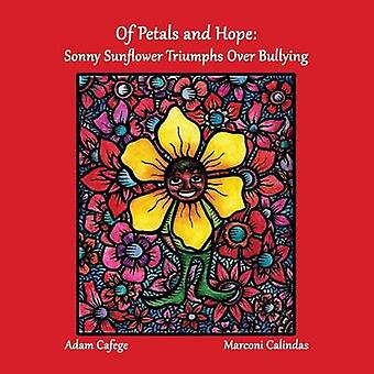Of Petals and Hope Sunny Sunflower Triumphs Over Bullying by Cafege & Adam