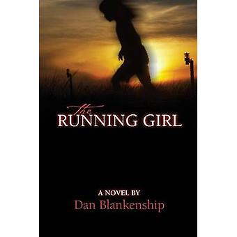 The Running Girl by Blankenship & Dan