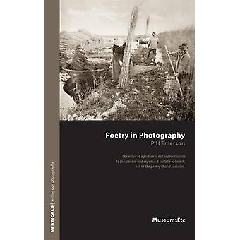 Poetry in Photography by Emerson & Peter Henry