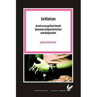 Selfation by Roeland & Johan