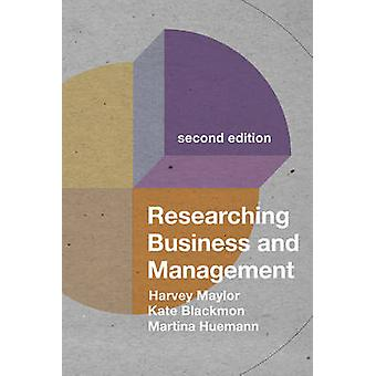 Researching Business and Management by Harvey Maylor - 9780230222120