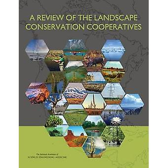 A Review of the Landscape Conservation Cooperatives by Committee for