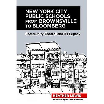 New York City Public Schools from Brownsville to Bloomberg - Community