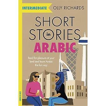 Short Stories in Arabic for Intermediate Learners - Read for pleasure