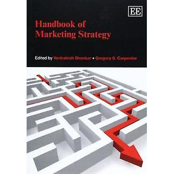 Handboek marketingstrategie door Venkatesh Shankar - Gregory S. Carp