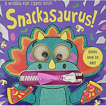 Snackasaurus! by Georgie Taylor - 9781789581836 Book