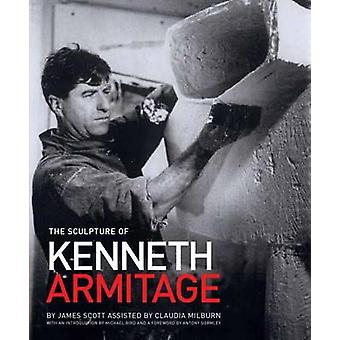 The Sculpture of Kenneth Armitage - With a Complete Inventory of Works