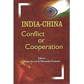India-China Conflict or Cooperation by Sanjay Kumar - 9788182748040 B