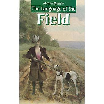 The Language of the Field by Michael Brander - 9781857541663 Book