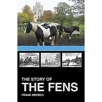 The Story of the Fens door Frank Meeres - 9781860776977 Boek