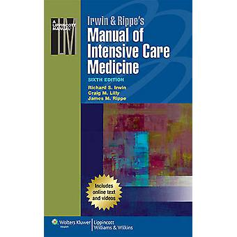 Irwin & Rippe's Manual of Intensive Care Medicine by Irwin - 9781