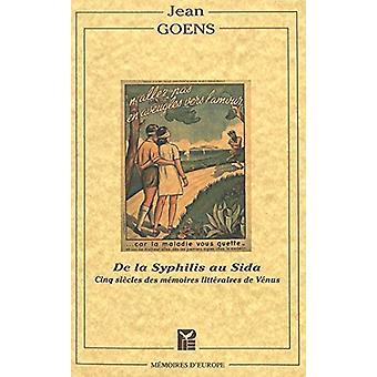 Syphilis Au Sida Cinq Sida by Goens - 9789052015088 Book