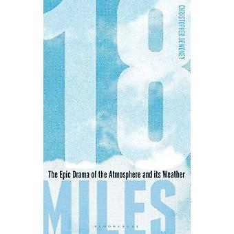 18 Miles by Christopher Dewdney - 9781472969897 Book