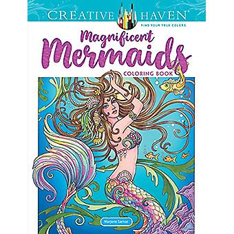 Creative Haven Magnificent Mermaids Coloring Book by Marjorie Sarnat