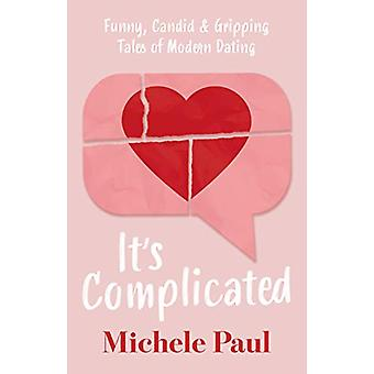 It's Complicated by Michele Paul - 9781912881802 Book