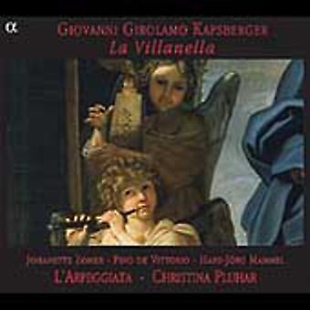 J.H. Kapsberger - Giovanni Girolamo Kapsberger: Importação EUA La Villanella [CD]