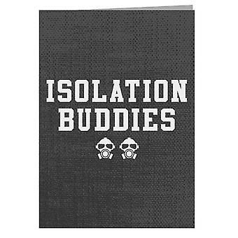 Isolation Buddies Greeting Card