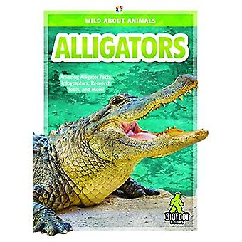 Wild About Animals: Alligators