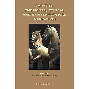 Empathy: Emotional, Ethical and Epistemological Narratives - At the Interface / Probing the Boundaries