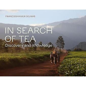 In Search of Tea: Discovery and Knowledge