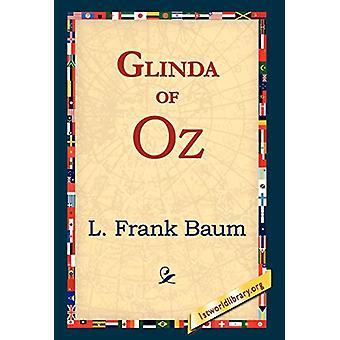 Glinda of Oz by L Frank Baum - 9781421817866 Book