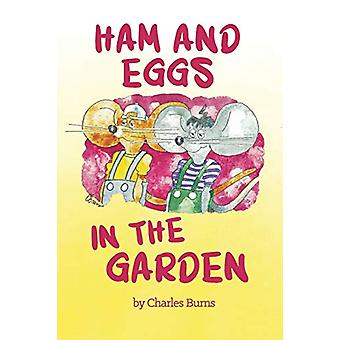 Ham and Eggs in the Garden by Charles Burns - 9781621375968 Book