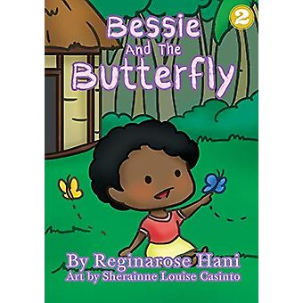 Bessie and the Butterfly by Reginarose Hani - 9781925863116 Book