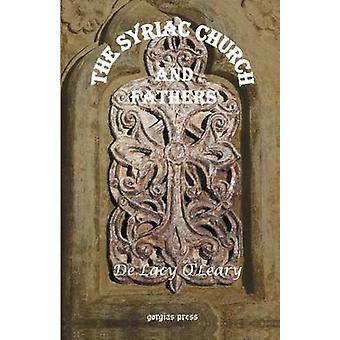 The Syriac Church and Fathers by De Lacy O'Leary - 9781931956055 Book