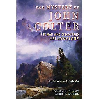 Mystery of John Colter