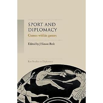 Sport en Diplomatie Games binnen Games Key Studies in Diplomacy