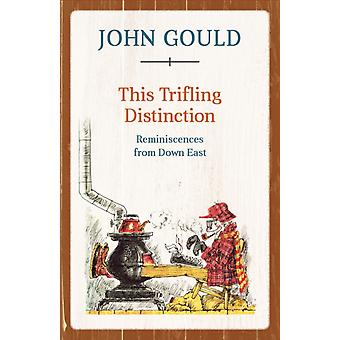 This Trifling Distinction by John Gould
