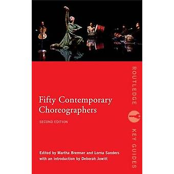 Fifty Contemporary Choreographers by Butterworth & Jo