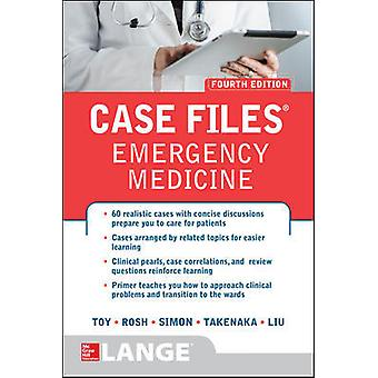 Case Files Emergency Medicine Fourth Edition A  L REVIEW
