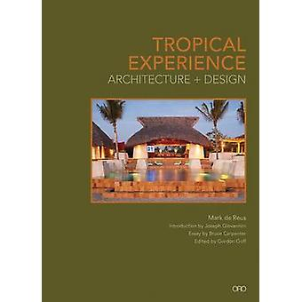Tropical Experience