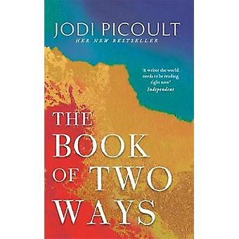 The Book of Two Ways: The stunning bestseller about life death and missed opportunities